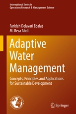 Adaptive Water Management : Concepts, Principles and Applications for Sustainable Development