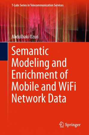 Semantic Modeling and Enrichment of Mobile and WiFi Network Data